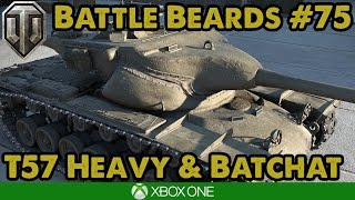 WoT Console - T57 HEAVY! - Battle Beards #75 (Xbox/PS4)
