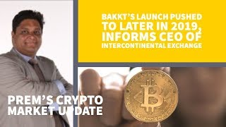 Bakkt's launch pushed to later in 2019, informs CEO of Intercontinental Exchange