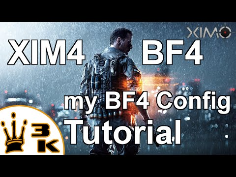XIM4 - My BF4 Config Tutorial