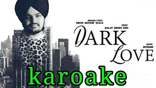 Dark Love | Sidhu Moosewala | Karoake Instrumental | Intense Music
