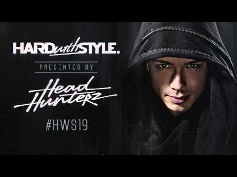 Episode #19 - Headhunterz - Hard With Style Music Videos