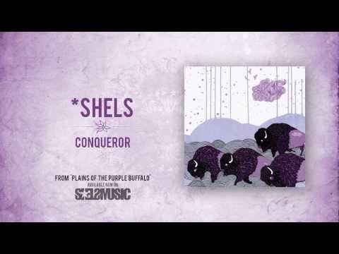 Shels - Conqueror