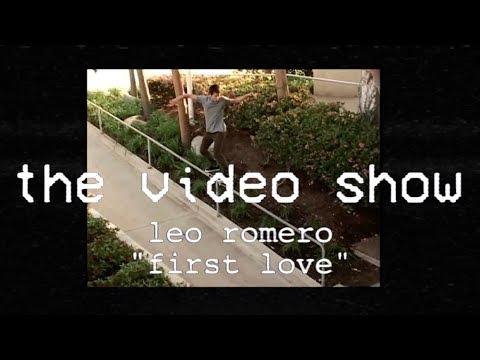 The Video Show | Leo Romero | First Love | S1 E3