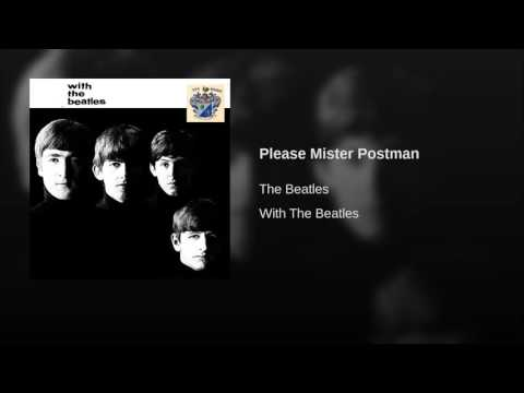 Beatles - Please Mr Postman