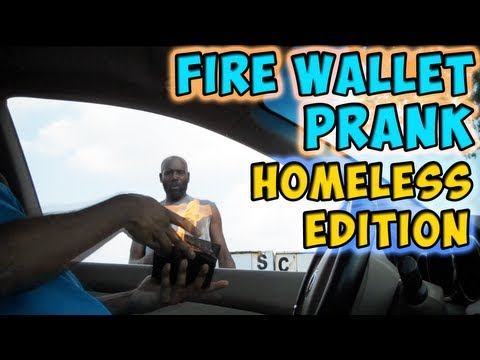 Burning Wallet Homeless Prank