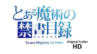 To aru Majutsu no Index - Original Trailer Remake
