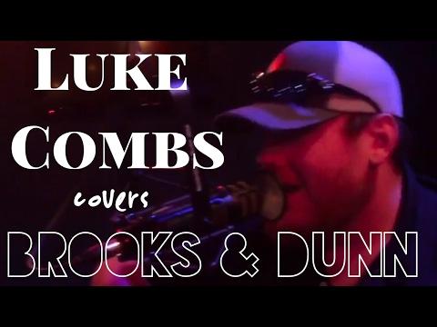 Luke Combs - Brand New Man - Brooks & Dunn cover