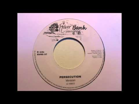 G Vibes - Persecution & dub version