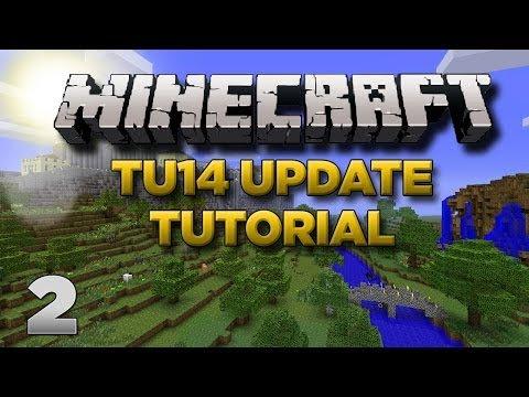 Minecraft Xbox: Lets Play - TU14 Tutorial Part 2 [XBOX 360 EDITION] TU14 Update - W/Commentary