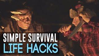 Simple Survival Life Hacks