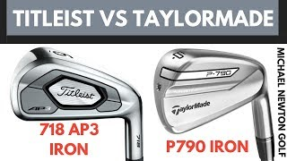 Titleist 718 Ap3 Iron Vs Taylormade P790 Iron Head To Head