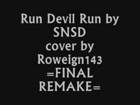 Run Devil Run By Snsd Cover By Roweign143 Final video