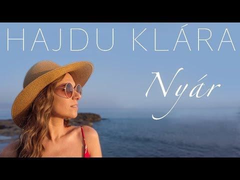 Hajdu Klára - Nyár (Official Music Video)