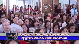 Khai Mac Nam Thanh 2018 Cac Thanh Tu Dao VN GX St Maria Goretti San Jose