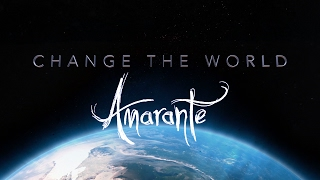 Amarante - Change Your World (Official Music Video)