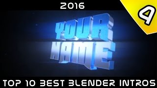 TOP 10 BLENDER INTROS TEMPLATE #4 [2016] [OCTOBER]