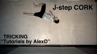 """Tricking Tutorials by AlexD"" - J-step Cork"
