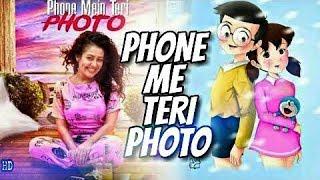 download lagu Phone Mein Teri Photo  Nobita & Shizuka  gratis