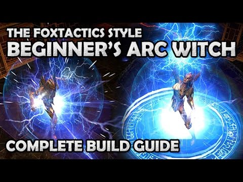 Path of Exile: The Beginners Guide to the Foxtactics Arc Lightning Witch Build