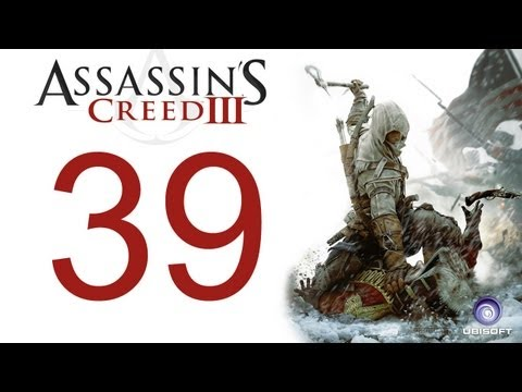 Assassin's creed 3 walkthrough - part 39 HD Gameplay AC3 assassins creed 3 (Xbox 360/PS3/PC) [HD]