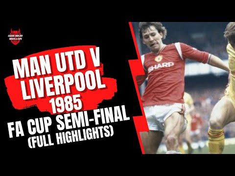 Highlights from the 1985 FA Cup Semi-Final between Man United and Liverpool played at Goodison Park.