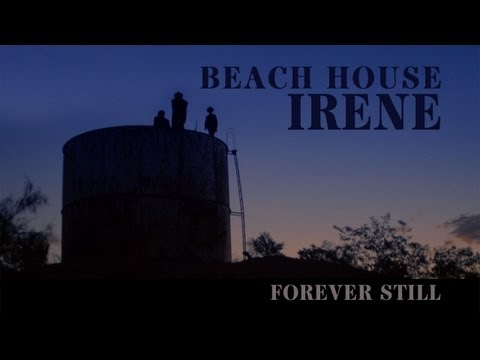 Beach House - Irene
