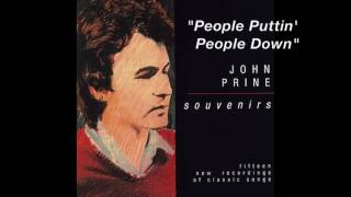 Watch John Prine People Puttin People Down video