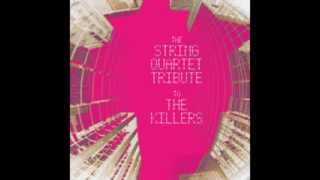 Mr. Brightside - The String Quartet Tribute to The Killers