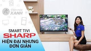 Smart Tivi Sharp 40 inch LC-40SA5500X - Hiện đại nhưng đơn giản   Điện máy XANH