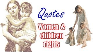 women and children rights   quotes