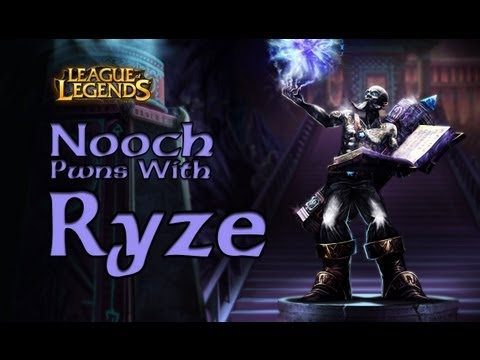 LoL: Nooch Pwns with Ryze!