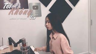 TÔI KHÔNG TIN (ƯNG HOÀNG PHÚC) | HƯƠNG LY COVER - NHẠC HOA LỜI VIỆT