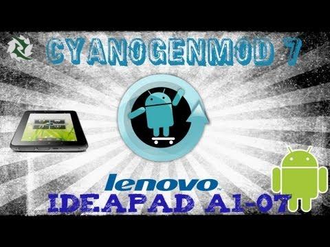 Como Instalar ROM Cyanogenmod 7 En tablet Ideapad A1-07  ANDROID 2.3  LENOVO