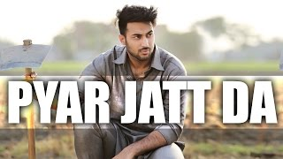 Pyar Jatt Da | Maninder Kailey | Latest Punjabi Song 2015 | Speed Records