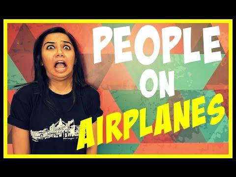Types of People on Airplanes | MostlySane | Prajakta Koli