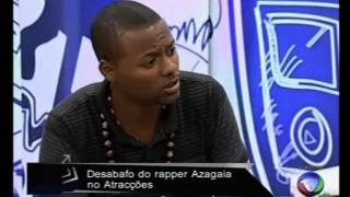 Ouvir AZAGAIA entrevista part2
