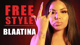 Blaatina Freestyle | What I Do