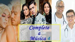 DESAFIO: Complete a Música! Parte 4 (Kevinho, Simone e Simaria, Lucas Lucco, Pabllo Vittar, ...)