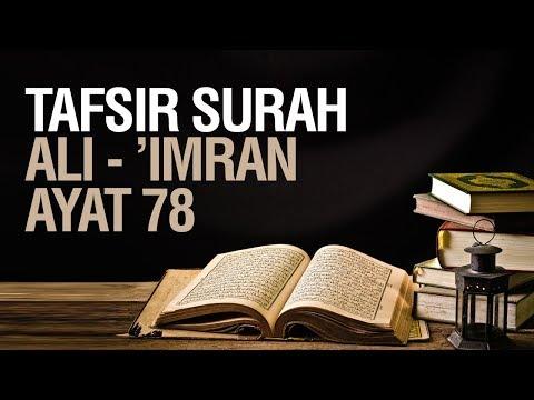 Tafsir Surah Ali 'Imran ayat 78 - Ustadz Ahmad Zainuddin Al Banjary