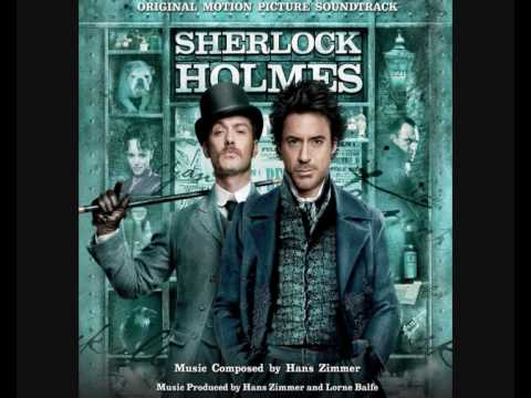 Sherlock Holmes Movie Soundtrack - My Mind Rebels At Stagnation