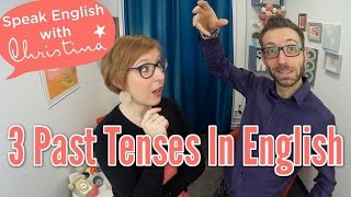 3 past tenses in English - English grammar and tenses