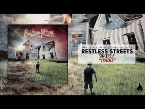 Restless Streets - Crazies (New Album Out 06.25.13)