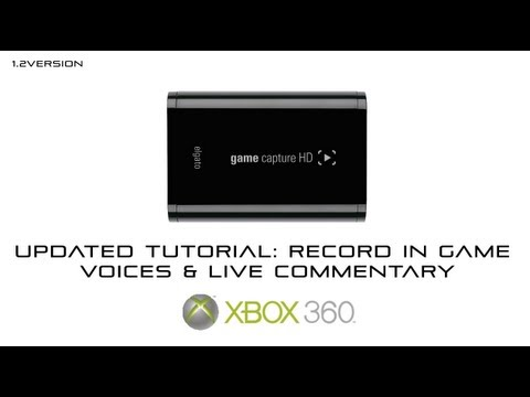Updated Elgato Game Capture HD Tutorial: Record in game voices & live commentary (Xbox 360)