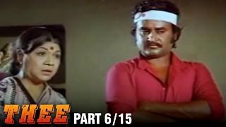 Thee – 6/15 part - Rajnikanth, Sripriya, Sowcar Janaki - Super Hit Action Movie - Tamil Full Movie