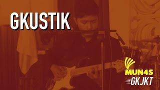 Gkustik - Medley Islam Cinta Keadilan