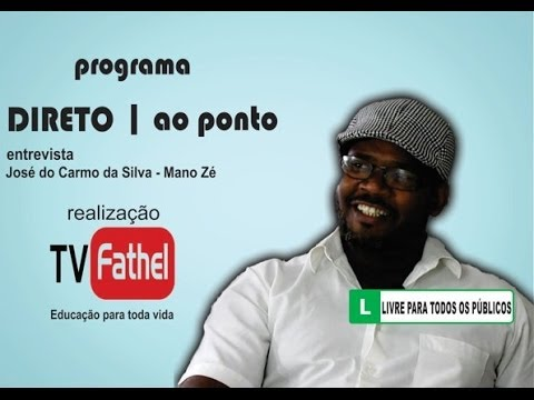 TV FATHEL - José do Carmo da Silva - Mano Zé