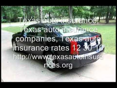 Texas auto insurance, Texas auto insurance companies 12 30 10.wmv