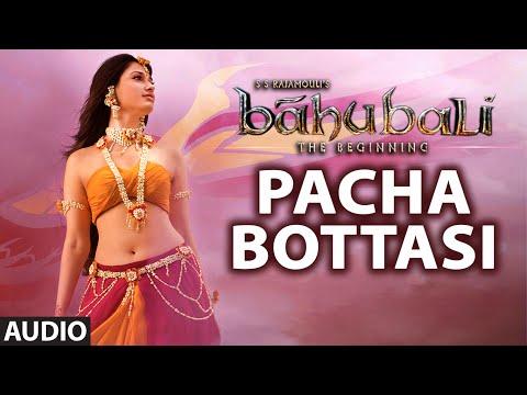Pacha Bottasi Full Song (Audio) || Baahubali (Telugu) || Prabhas, Rana, Anushka, Tamannaah