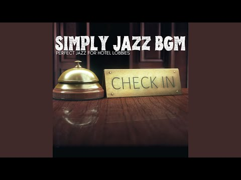 Jazz Music For Hotels