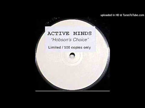 Active Minds - Hobson's Choice (Tune For Da Man Dem)